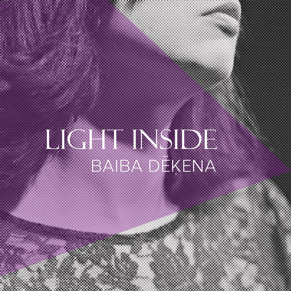 Baiba Dekena - Light Inside Cover