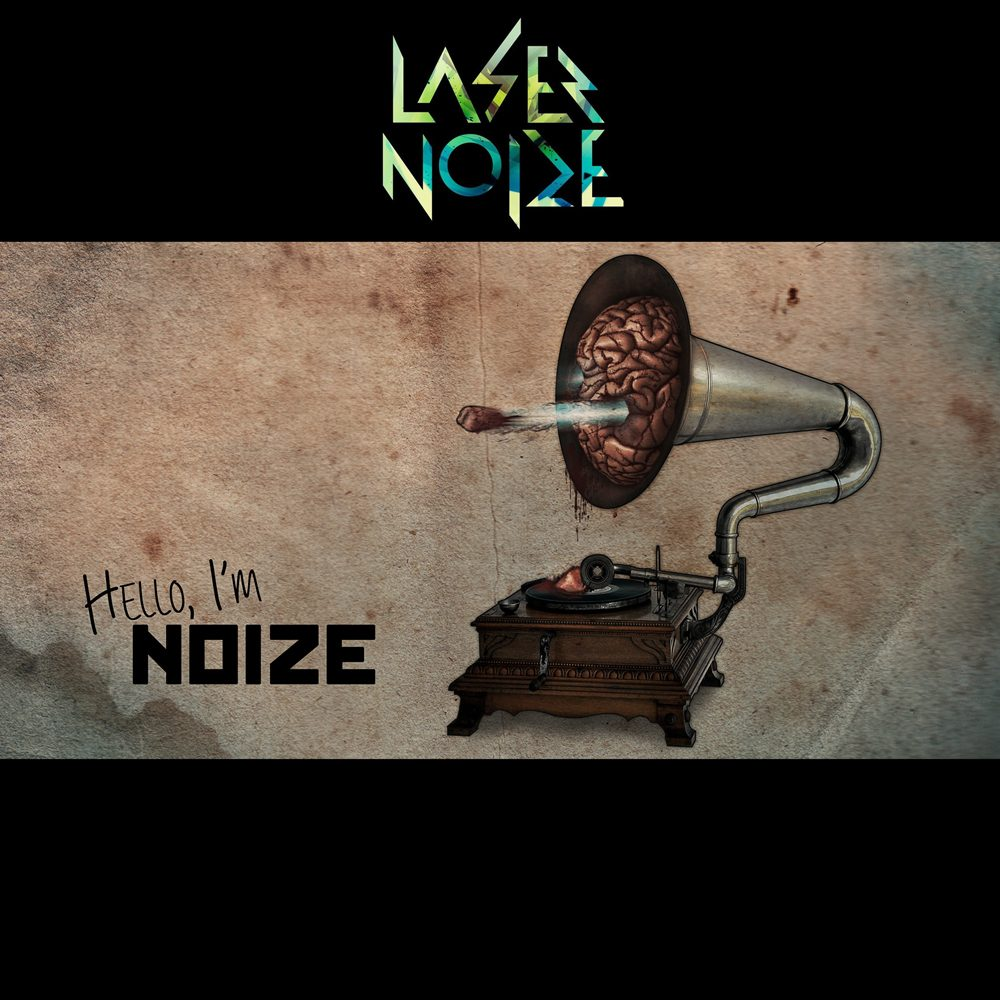 Laser Noize EP