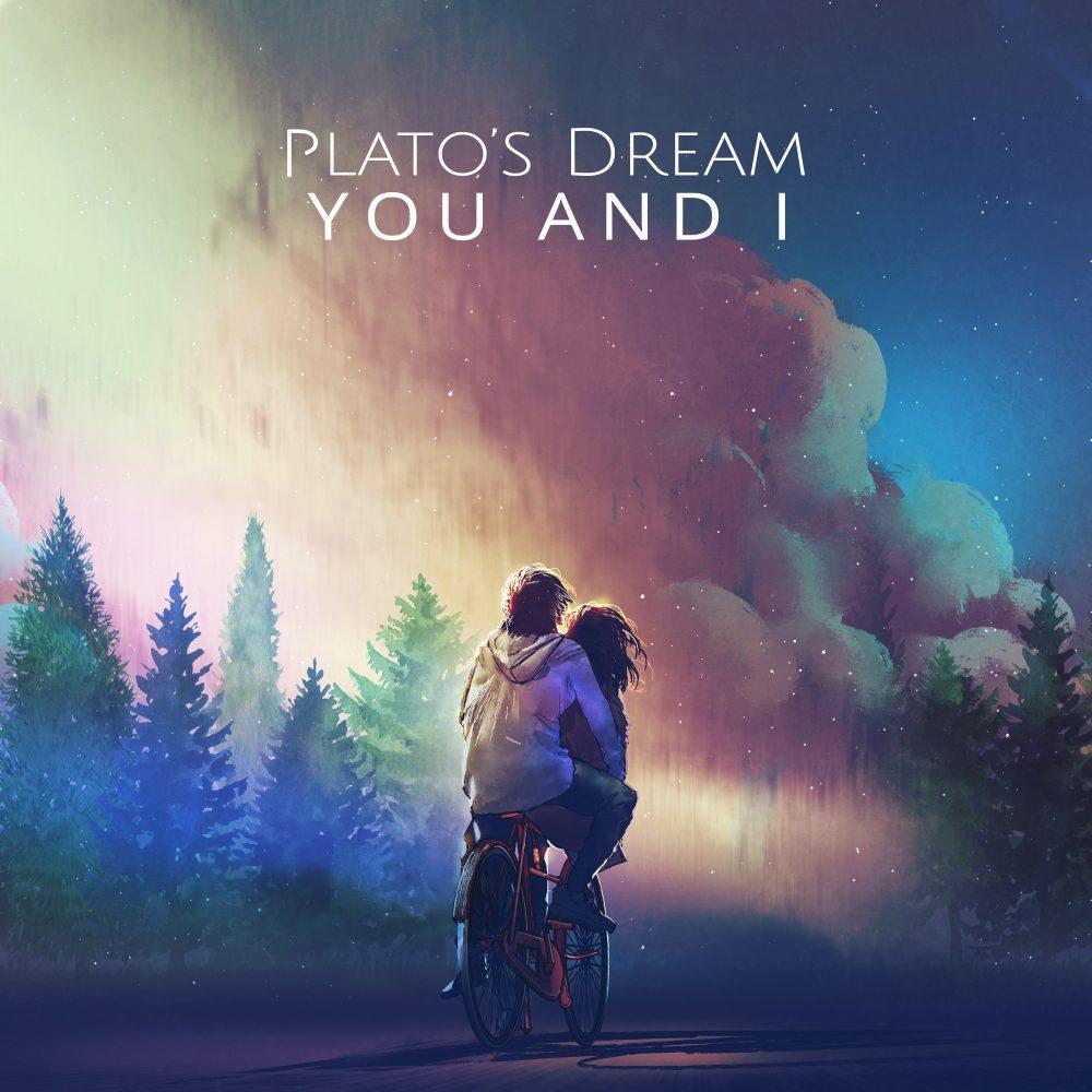 Plato´s Dream - You And I