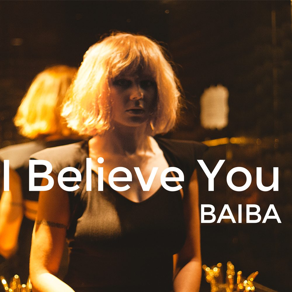 BAIBA I BELIEVE YOU Cover